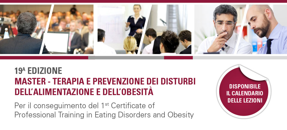 First Certificate of Professional Training in Eating Disorder and Obesity Corso annuale teorico pratico