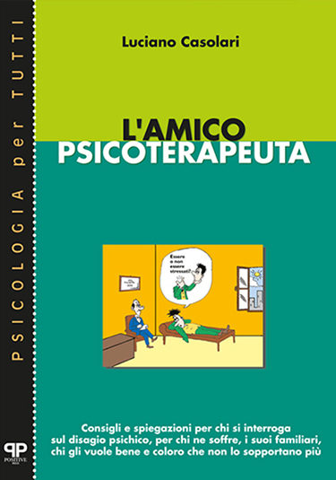 L'amico psicoterapeuta - Luciano Casolari - Positive Press