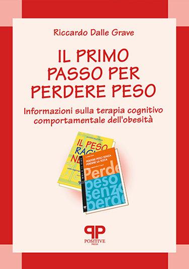 Il primo passo per perdere peso - Riccardo Dalle Grave - Positive Press