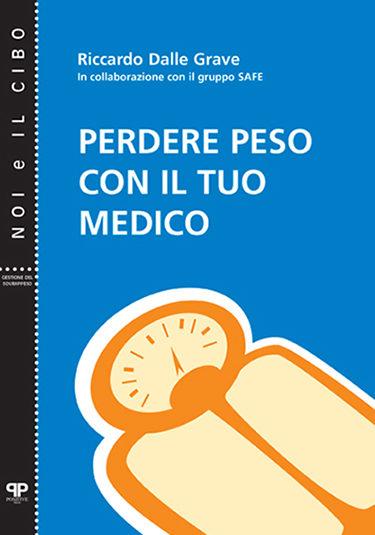 Perdere peso con il tuo medico - Riccardo Dalle Grave - Positive Press