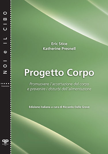 Progetto Corpo - Eric Stice - Katherine Presnell - Positive Press