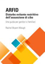 ARFID  Disturbo evitante restrittivo dell'assunzione di cibo