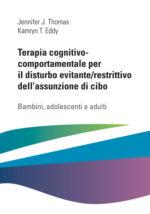 Terapia cognitivo-comportamentale per il disturbo evitante/restrittivo dell'assunzione di cibo