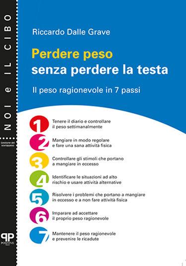 Perdere peso senza perdere la testa - Riccardo Dalle Grave - Positive Press
