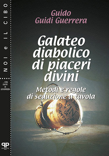 Galateo diabolico di piaceri divini - Guidi Guerrera - Positive Press