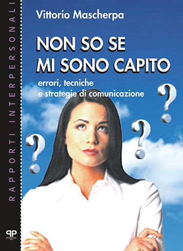 Non so se mi sono capito - Vittorio Mascherpa - Positive Press