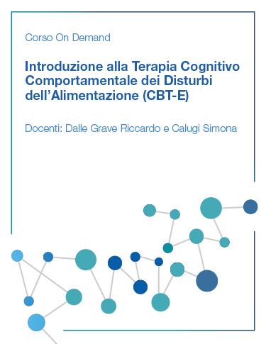 Introduzione alla Terapia Cognitivo Comportamentale dei Disturbi dell'Alimentazione (CBT-E)