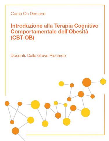 Introduzione alla Terapia Cognitivo Comportamentale dell'Obesità (CBT-OB)