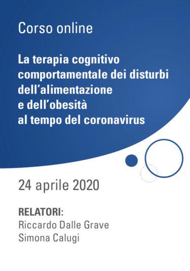 La terapia cognitivo comportamentale dei disturbi dell'alimentazione e dell'obesità al tempo del coronavirus