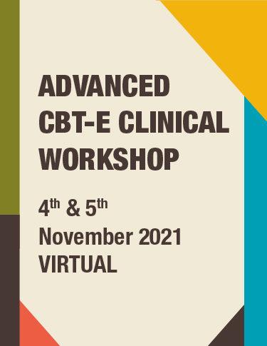 Advanced CBT-E Clinical Workshop 2021