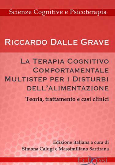 La terapia cognitivo comportamentale multistep per i disturbi dell'alimentazione - Riccardo Dalle Grave